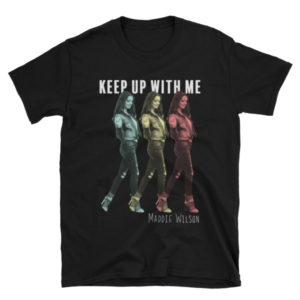 Keep Up With Me Unisex T-Shirt